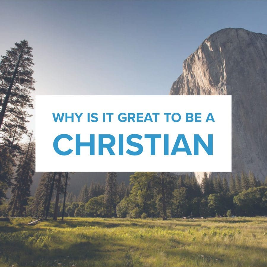 Why is it great to be a Christian Image