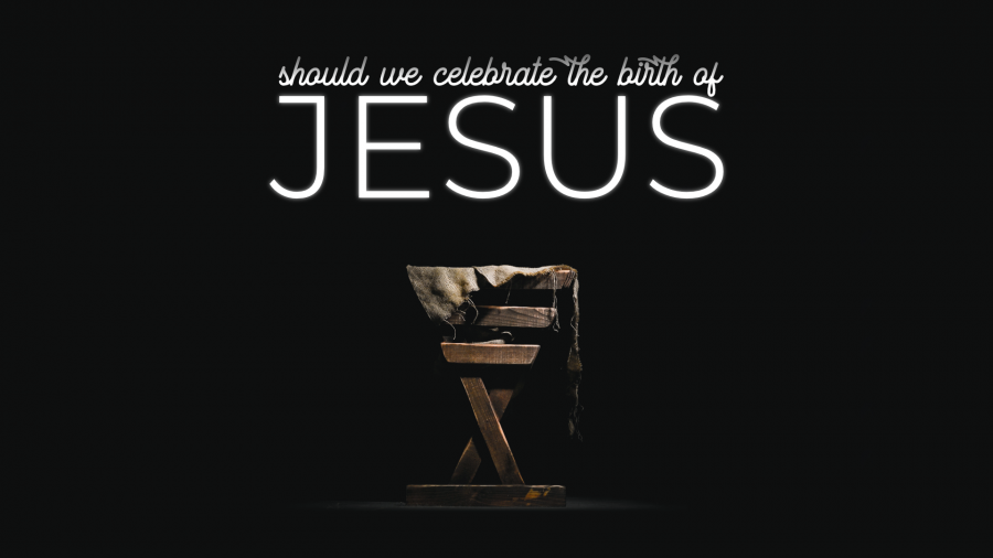Should We Celebrate The Birth of Jesus? Image