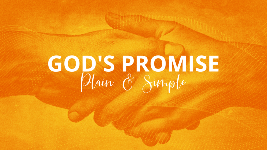 God\'s Promise - Plain & Simple